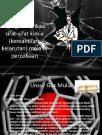 KD 3.2 Mengidentifikasi sifat-sifat kimia (kereaktifan, kelarutan) melalui percobaan