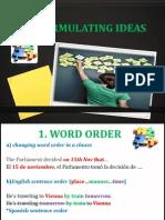 Reformulating Ideas