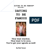 Stop Waiting to Be Famous (Start Dating to be Famous)