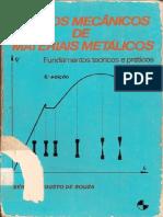 Ensaios Mecânicos de Materiais Metálicos - Fundamentos teóricos e práticos