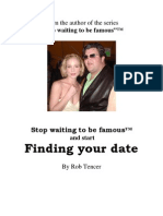 Dating To Be Famous (Finding Your Celebrity Date)