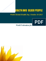 World Mental Health Day 2013:Mental Health & Older People