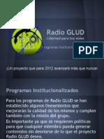 Lista de Programas Institucionalizados en Radio GLUD-Actualizacion-08!07!12