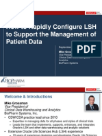 2013 OHSUG - How to Rapidly Configure Oracle LSH to Support the Management of Patient Data