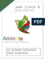 Programa Anímate a construir una Nueva Federación!! VOTA B a la FeUpla 2013-14