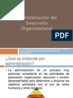 Administración del Desarrollo Organizacional (2)