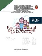 Funciones y Roles de Los Miembros de La Familia