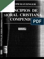 Principios de Moral Cristiana. Compendio. Ratzinger-Final