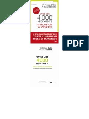 Guide des 4 000 médicaments utiles, inutiles ou dangereux ...