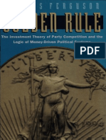 Golden Rule - The Investment Theory of Politics - by Thomas Ferguson