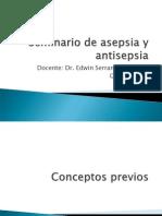 Asepsia y Antisepsia Dr Serrano