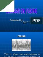 Fading Seminar