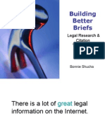 533391 Building Better Briefs Legal Research Citation Tools on the Internet[1]