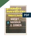 Serling, Robert J - Whisky, Naranja o Crimen [PDF]