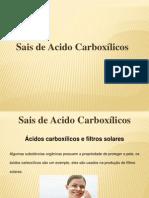 Sais de Acido Carboxilicos