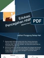 Edukasi Pencegahan HNP