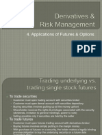 Derivatives & Risk Management - 4 - Applications of Futures & Options
