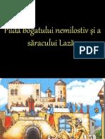 Pilda Bogatului Nemilostiv Si a Saracului Lazar