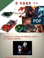 10. GPU - Video Card (Display, Graphic, VGA)