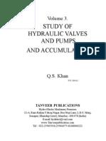 Volume-3. Study of Hydraulic Valves, Pumps, and Accumulators