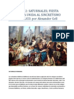 PARTE 2 SATURNALES; FIESTA ROMANA UNIDA AL SINCRETISMO CATÓLICO; por Alexander Gell
