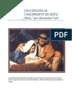 PARTE 4 FECHA CERCANA AL VERDADERO NACIMIENTO DE JESÚS; RESUMEN FINAL; `por Alexander Gell