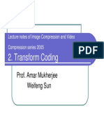 Transform Coding 2005