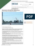 10-10-2013 'Instalan Moderno Alumbrado Al Libramiento Monterrey-Matamoros'.