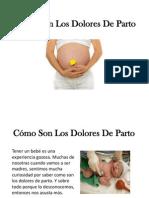 Como Son Los Dolores de Parto - Todas Nos Preguntamos Cómo Son Los Dolores De Parto