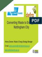 5 Energy From Waste Nottingham 5 October 2010 Antony Greener Converting Waste to Energy in Nottingham City