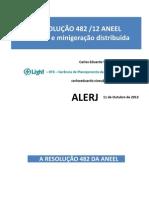 Carlos Eduardo Vizeu - Apresentação ALERJ_Resolução 482