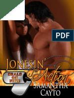 Jonesin' for Action