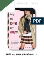 E) Sólo Las Buenas Espían Jóvenes _4_