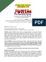 Funino for Unicef - Children Cup. Desio (Italy)