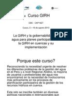 GIRH V PreLa GIRH y la gobernabilidad del agua para planes participativas de la GIRH en cuencas y su implementación sentación1 MBM