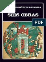 Siguenza y Gongora 1984 Seis Obras Biblioteca Ayacucho