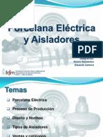 Porcelana - Aisladores - Alvaro Seisdedos - Eduardo Zamora - 2009-09-23