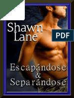 Shawn Lane - Escapandose y Separandose