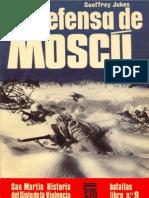 [Editorial San Martin - Batallas nº 9] La defensa de Moscú [Spanish e-book][By alphacen]