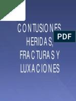 Contusiones Heridas Fracturas Luxaciones