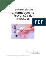 Assistência de enfermagem na Prevenção de Infecções