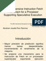A Comprehensive Instruction Fetch Mechanism for a Processor
