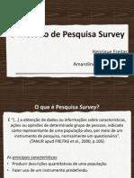 O Método de Pesquisa Survey