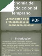 Economía del periodo colonial temprano