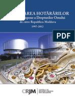 Executarea Hotararilor CtEDO de Catre RM 1997 - 2012