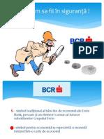 Analiza identităţii organizaţiei BCR- final