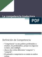 La Competencia Traductora
