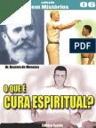 Revista Cristã de Espiritismo - O Que É Cura Espiritual