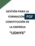 GESTIÓN PARA LA FORMACIÓN Y CONSTITUCIÓN DE LA EMPRESA