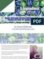 5 Ingredient Vegan Recipes - The Nourishing Vegan